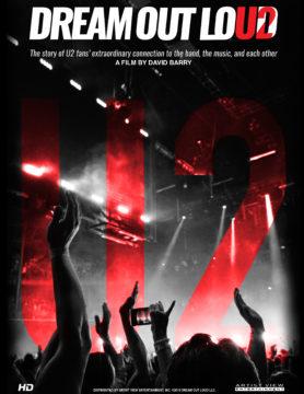 U2: Dream Out Loud