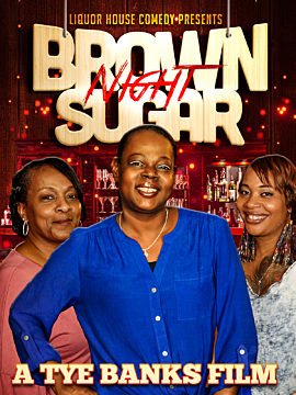 Liquor House Comedy presents Brown Sugar Night