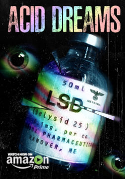 American Dope: Acid Dreams