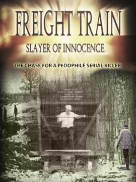 Freight Train: Slayer of Innocence