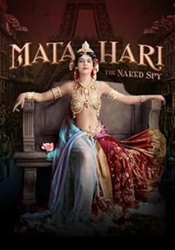 Mata Hari The Naked Spy