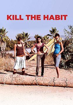 Kill the Habit