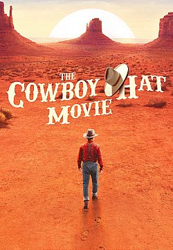 The Cowboy Hat Movie