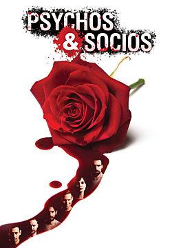 Psychos and Socios