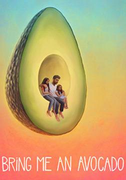 Bring Me An Avocado
