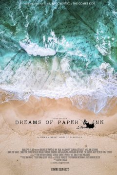 Dreams of Paper and Ink