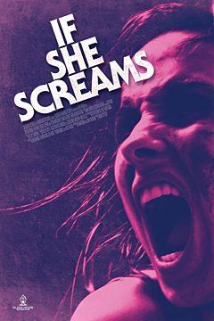 If She Screams
