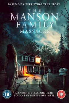 The Mason Family Massacre