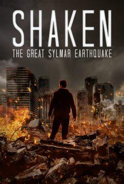 Shaken: The Great Sylmar Earthquake