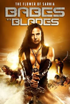 BABES WITH BLADES: FLOWER OF SARNIA