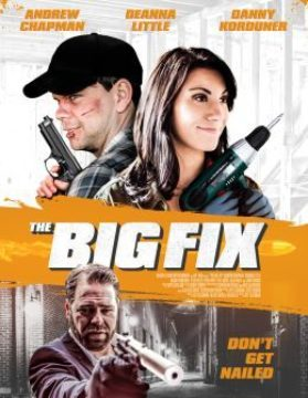 BIG FIX, THE