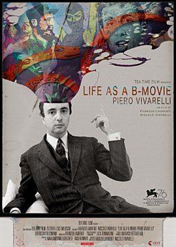 LIFE AS A B MOVIE: PIERO VIVARELLI