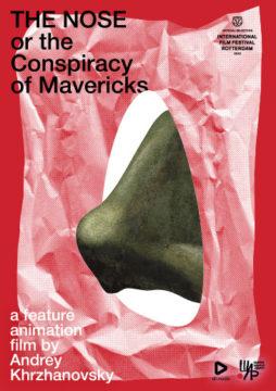 The Nose, or The Conspiracy of Mavericks