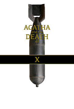 Agatha And The Death of X (w/t)
