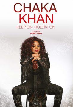 Chaka Khan: Keep On Holdin' On