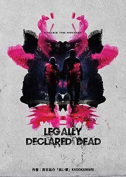 LEGALLY DECLARED DEAD