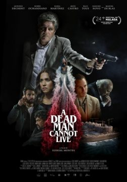 A Dead Man Cannot Live