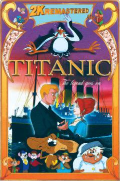 TITANIC THE LEGEND GOES ON...