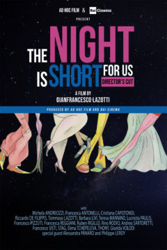 THE NIGHT IS SHORT FOR US